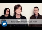 Ejercicio de listening con la canción Better Days de Goo Goo Dolls | Recurso educativo 125405