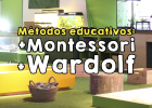 Métodos educativos Montessori y Wardolf. Diferencias y similitudes. | Recurso educativo 762488